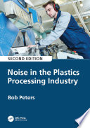 Noise in the Plastics Processing Industry, 2nd edition