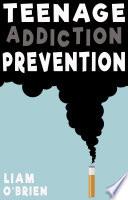 Teenage Addiction Prevention