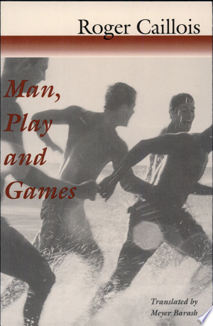 Man%2C+Play%2C+and+Games