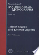 Tensor Spaces and Exterior Algebra