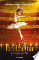 Ballerina. La storia