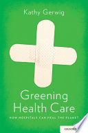 Greening Health Care