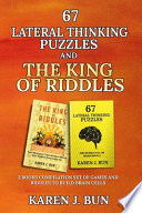 67 Lateral Thinking Puzzles And The King Of Riddles