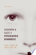 Goodwin and Guze s Psychiatric Diagnosis