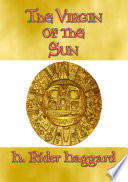 THE VIRGIN OF THE SUN - An Adventure in the land of the Inca Pdf/ePub eBook