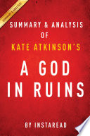 A God in Ruins by Kate Atkinson   Summary   Analysis