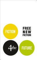 Fiction4theFuture  Free New Fiction