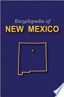 Encyclopedia of New Mexico