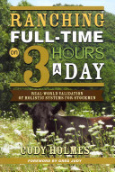 Ranching Full Time on 3 Hours a Day Book PDF
