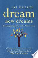 Dream New Dreams Book