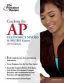 Cracking the Ap Economics Macro   Micro Exams 2010 Book