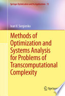Methods of Optimization and Systems Analysis for Problems of Transcomputational Complexity Book