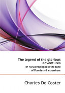 The legend of the glorious adventures