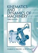 Kinematics and Dynamics of Machinery