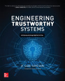 Engineering Trustworthy Systems  Get Cybersecurity Design Right the First Time