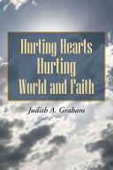 Hurting Hearts Hurting World and Faith