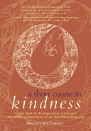A Short Course in Kindness