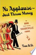 No Applause  Just Throw Money