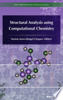 Structural Analysis using Computational Chemistry