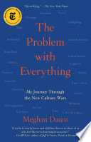 The Problem with Everything
