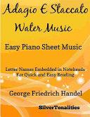 Adagio E Staccato Water Music Easy Piano Sheet Music Book