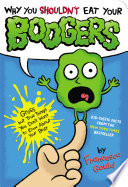 Why You Shouldn T Eat Your Boogers Book PDF