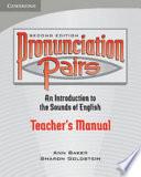 """Pronunciation Pairs Teacher's Book"" by Ann Baker, Sharon Goldstein"