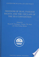 Freedom Of Seas Passage Rights And The 1982 Law Of The Sea Convention