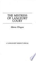 The Mistress of Langfort Court
