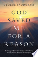 God Saved Me for a Reason