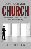 Don't Quit Your Church