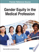 Gender Equity in the Medical Profession Book