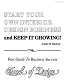 Start Your Own Interior Design Business and Keep it Growing