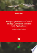 Design Optimization Of Wind Energy Conversion Systems With Applications Book
