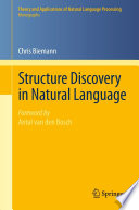 Structure Discovery In Natural Language