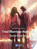 Trial Marriage Husband  Need to Work Hard 4 Anthology