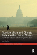 Neoliberalism and Climate Policy in the United States