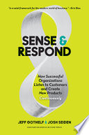 Sense and Respond