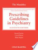 """The Maudsley Prescribing Guidelines in Psychiatry"" by David M. Taylor, Carol Paton, Shitij Kapur"