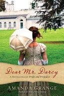 Dear Mr. Darcy Book