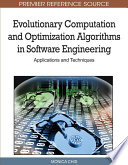 Evolutionary Computation and Optimization Algorithms in Software Engineering  Applications and Techniques Book