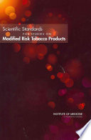 Scientific Standards For Studies On Modified Risk Tobacco Products Book PDF