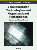 E Collaboration Technologies and Organizational Performance  Current and Future Trends