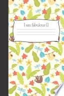 Sloth Notebook I Am Fabulous 11