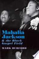 link to Mahalia Jackson and the black gospel field in the TCC library catalog