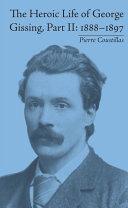 The Heroic Life of George Gissing, Part II [Pdf/ePub] eBook