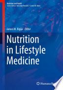 Nutrition in Lifestyle Medicine Book