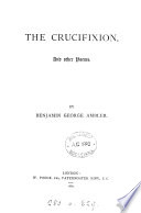 The Crucifixion  and Other Poems