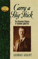 Carry a Big Stick Book PDF