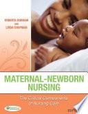Maternal-Newborn Nursing  : The Critical Components of Nursing Care